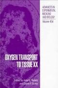 Oxygen Transport to Tissue XX