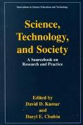 Science, Technology and Society A Sourcebook on Research and Practice