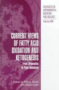 Current Views of Fatty Acid Oxidation and Ketogenesis From Organelles to Point Mutations