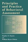 Principals and Practice of Behavioral Assessment