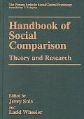 Handbook of Social Comparison Theory and Research