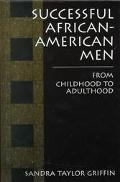 Successful African-American Men From Childhood to Adulthood