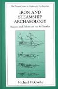 Iron and Steamship Archaeology Success and Failure on the Ss Xantho