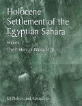 Holocene Settlement of the Egyptian Sahara The Pottery of Nabta Playa