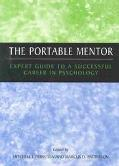 Portable Mentor Expert Guide to a Successful Career in Psychology