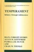 Temperament Infancy Through Adolescence