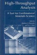 High-Throughput Analysis A Tool for Combinatorial Materials Science