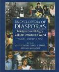 Encyclopedia of Diasporas Immigrant and Refugee Cultures Around the World
