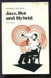 Jazz, Hot and Hybrid