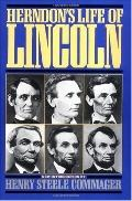 Herndon's Life of Lincoln The History and Personal Recollections of Abraham Lincoln