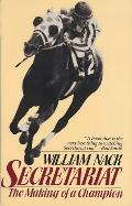Secretariat: The Making of a Champion - William Nack - Paperback - S