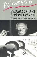Picasso on Art A Selection of Views