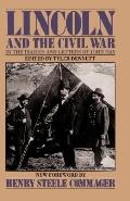Lincoln and the Civil War in the Diaries and Letters of John Hay
