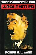Psychopathic God Adolf Hitler