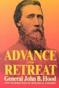 Advance and Retreat Personal Experiences in the United States and Confederate States Armies