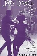 Jazz Dance The Story of American Vernacular Dance