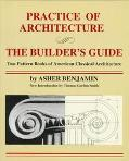 Practice of Architecture: The Builder's Guide