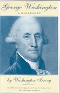 George Washington A Biography