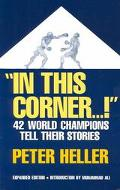 In This Corner...! Forty-Two World Champions Tell Their Stories