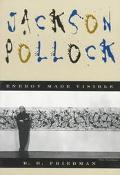 Jackson Pollock Energy Made Visible