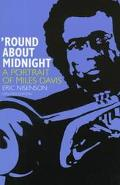 Around About Midnight A Portrait of Miles Davis