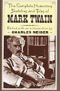 Complete Humorous Sketches and Tales of Mark Twain