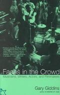 Faces in the Crowd Musicians, Writers, Actors & Filmmakers