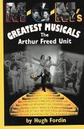 M-G-M's Greatest Musicals The Arthur Freed Unit