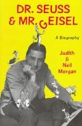 Dr. Seuss & Mr. Geisel A Biography