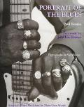 Portrait of the Blues: America's Blues Musicians in Their Own Words