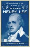 Revolutionary War Memoirs of General Henry Lee