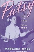 Patsy The Life and Times of Patsy Cline