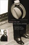 Along This Way The Autobiography of James Weldon Johnson
