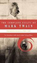 Complete Essays of Mark Twain