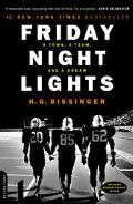 Friday Night Lights A Town, a Team, and a Dream