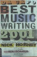 Da Capo Best Music Writing 2001 The Year's Finest Writing on Rock, Po, Jazz, Country & More