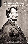 Abraham Lincoln His Speeches and Writings
