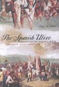 Spanish Ulcer A History of the Peninsular War