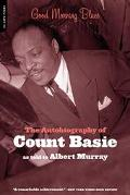 Good Morning Blues The Autobiography of Count Basie