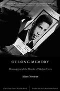 Of Long Memory Mississippi and the Murder of Medgar Evers