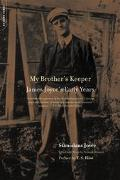 My Brother's Keeper James Joyce's Early Years