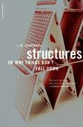 Structures Or Why Things Dont Fall Down
