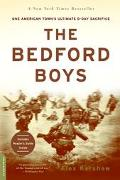 Bedford Boys One American Town's Ultimate D-Day Sacrifice