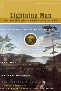 Lightning Man The Accursed Life of Samuel F. B. Morse