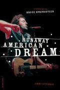 Runaway American Dream Listening to Bruce Springsteen