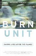 Burn Unit Saving Lives After The Flames