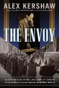 The Envoy's Briefcase: Raoul Wallenberg and the Epic Rescue of the Jews of Budapest