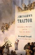 Jerusalem's Traitor: Josephus, Masada, and the Fall of Judea