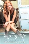 Sign of Life : A Story of Family, Tragedy, Music, and Healing