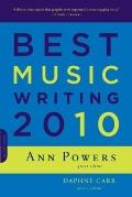 Best Music Writing 2010 (Da Capo Best Music Writing)